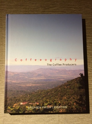 Coffeeography Stephen Leighton Book Coffee Producers