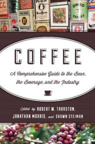 Coffee: A Comprehensive Guide to the Bean, the Beverage, and the Industry.